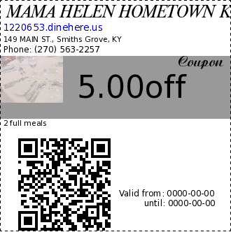 MAMA HELEN HOMETOWN KITCHEN 5.00off Coupon. 2 full meals