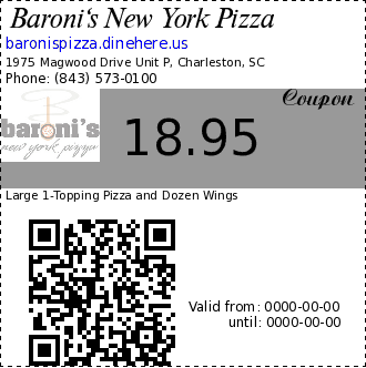 Baroni's New York Pizza 18.95 Coupon. Large 1-Topping Pizza and Dozen Wings