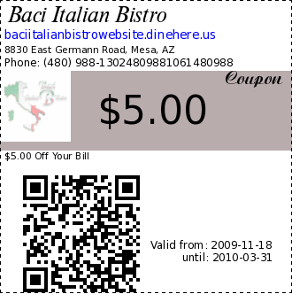 Baci Italian Bistro $5.00 Coupon. $5.00 Off Your Bill