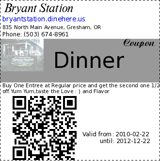 Bryant Station Dinner Coupon. Buy One Entree at Regular price and get the second one 1/2 off.Yum Yum,taste the Love : ) and Flavor