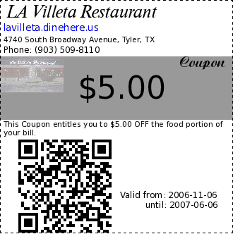 LA Villeta Restaurant $5.00 Coupon. This Coupon entitles you to $5.00 OFF the food portion of your bill.