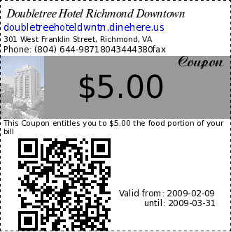 Doubletree Hotel Richmond Downtown $5.00 Coupon. This Coupon entitles you to $5.00 the food portion of your bill