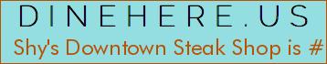 Shy's Downtown Steak Shop