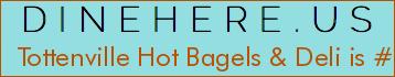 Tottenville Hot Bagels & Deli