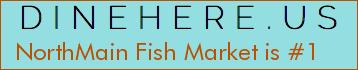 NorthMain Fish Market