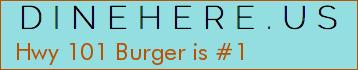 Hwy 101 Burger