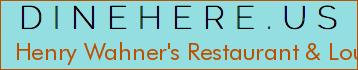 Henry Wahner's Restaurant & Lounge