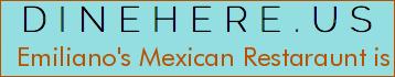 Emiliano's Mexican Restaraunt