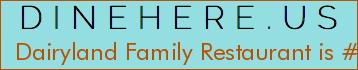 Dairyland Family Restaurant