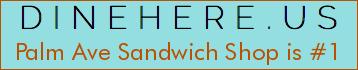 Palm Ave Sandwich Shop
