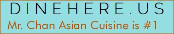 Mr. Chan Asian Cuisine
